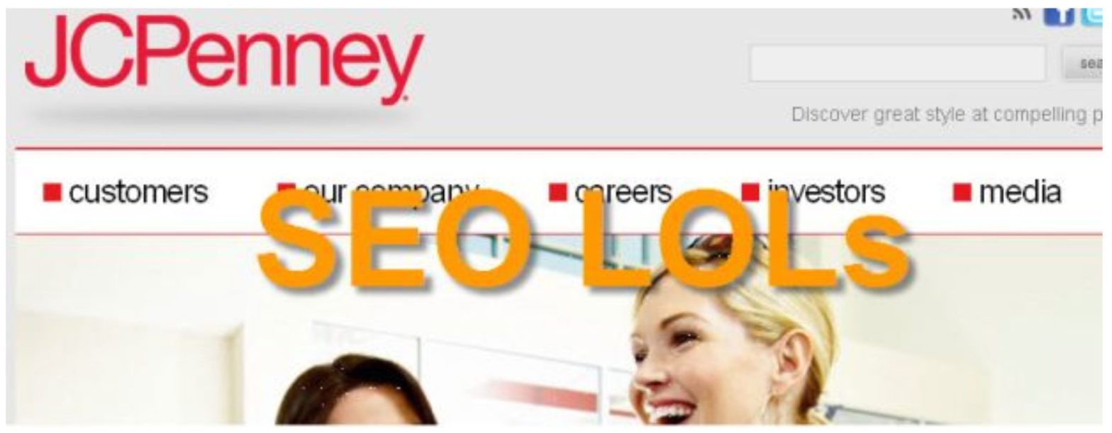 10 Things You Should Have Learnt from the JC Penney SEO Fiasco